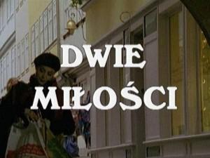Dwie_Milosci-01